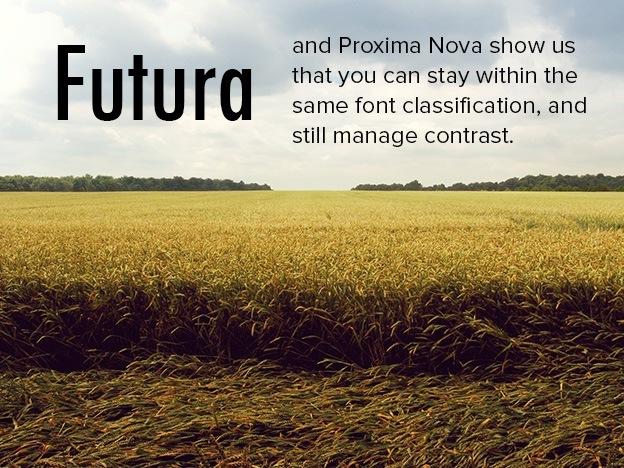 Futura: Pair Typefaces: Contrast 1