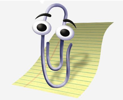 Clippy the lippy paperclip - Being too helpful is bad!