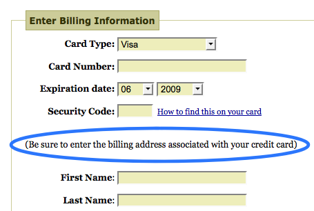 "interface microcopy ""Be sure to enter the billing adress associated with your credit card"