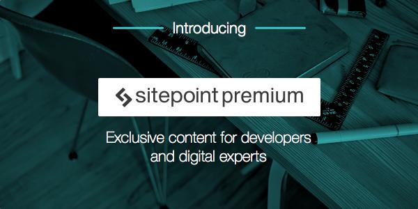 SitePoint Premium Launch