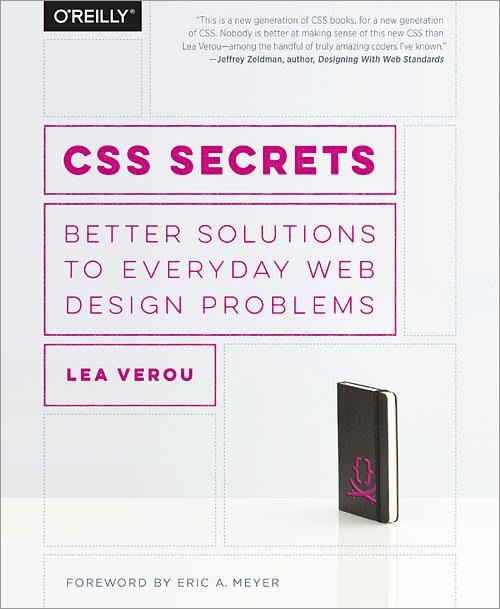 CSS Secrets book by Lea Verou