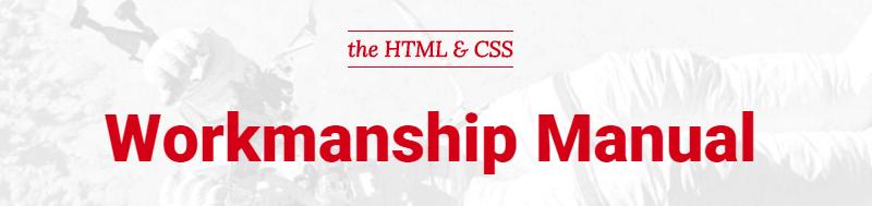 The HTML & CSS Workmanship Manual