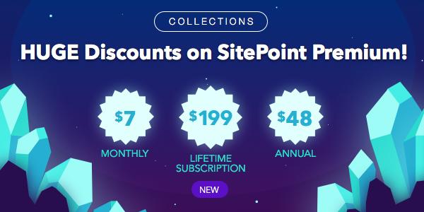 Huge discounts on SitePoint Premium
