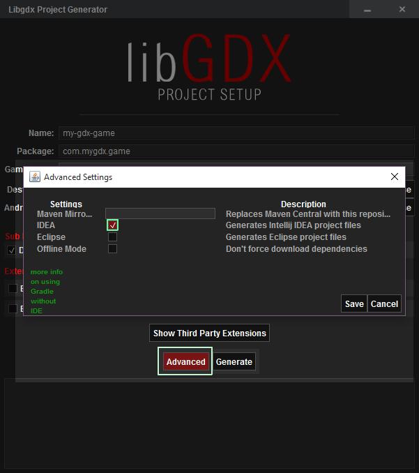 libGDX Project Setup Advanced Settings