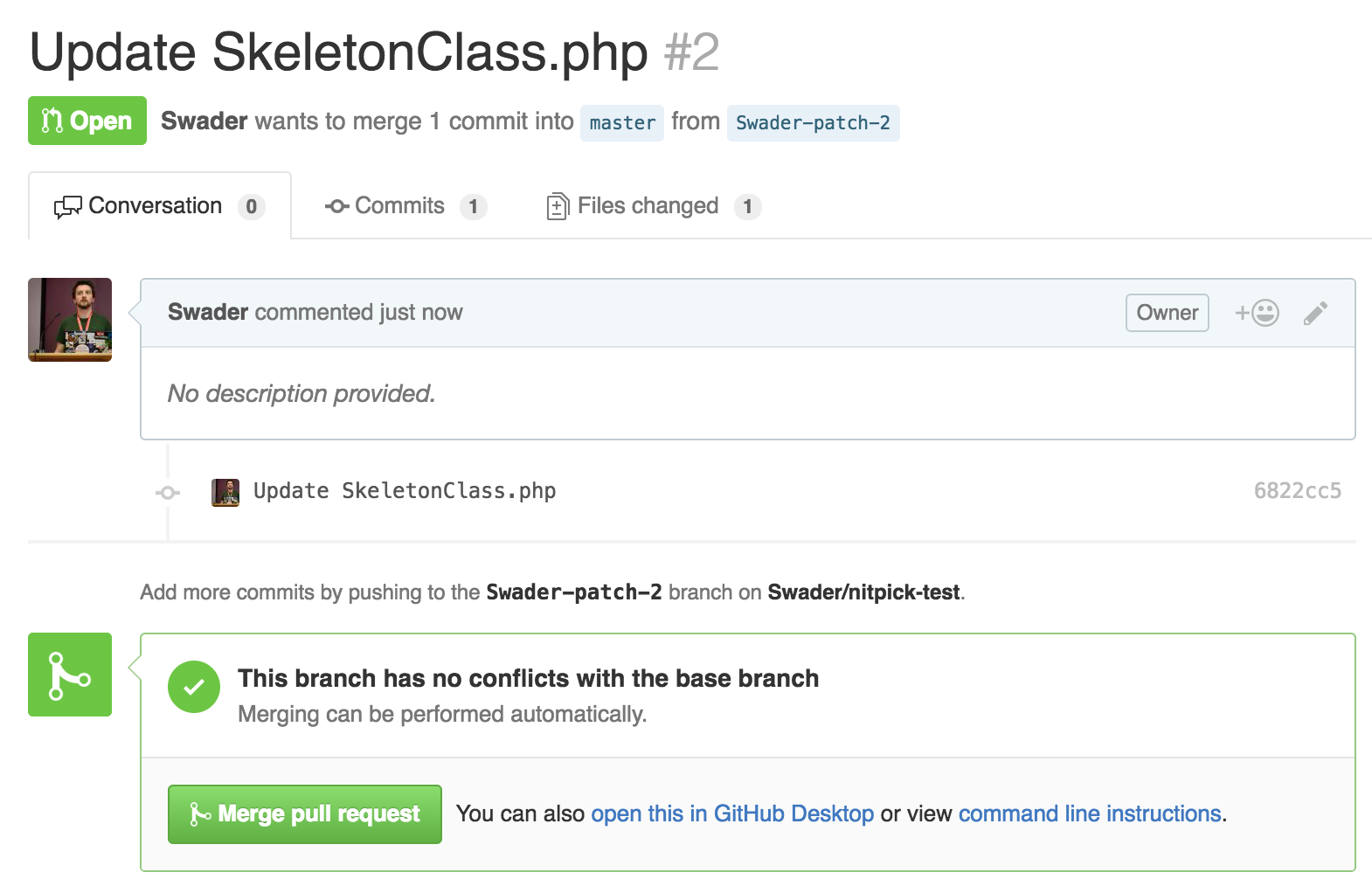 Nitpick not showing signs of life on the pull request - it's left untouched as if Nitpick wasn't in the equation at all