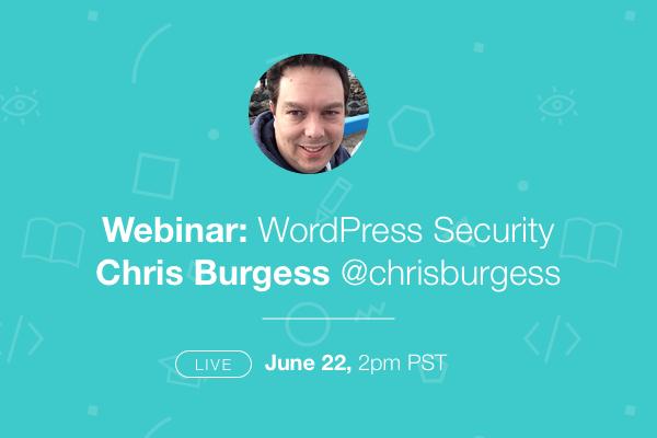Chris Burgess WordPress Security Webinar Poster
