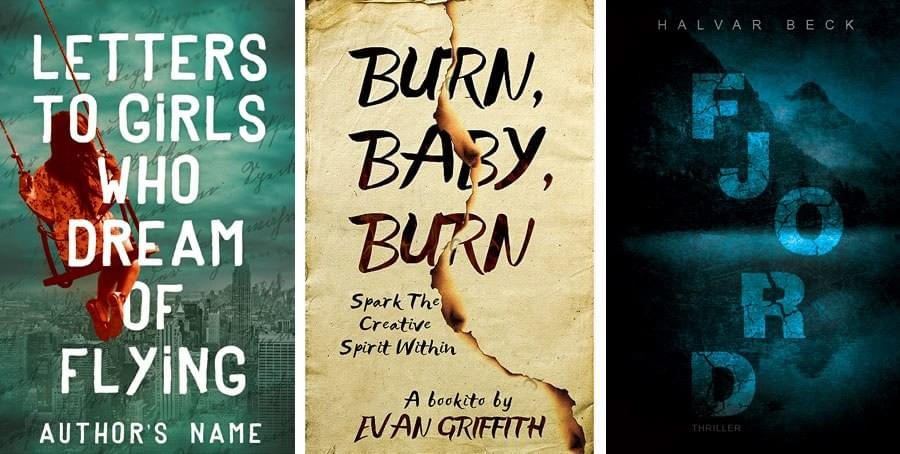 Left to right: Letters to Girls Who Dream of Flying, Burn, Baby, Burn and Fjord