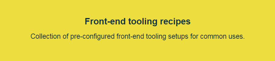 Front-end tooling recipes