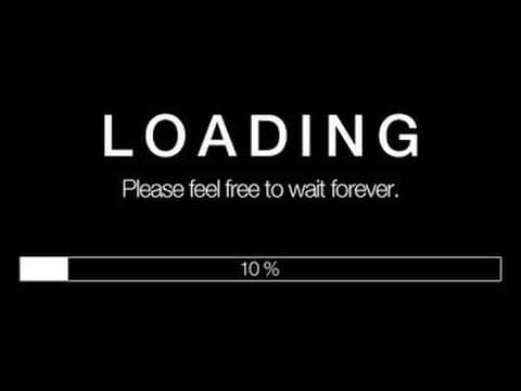 Please feel free to wait forever