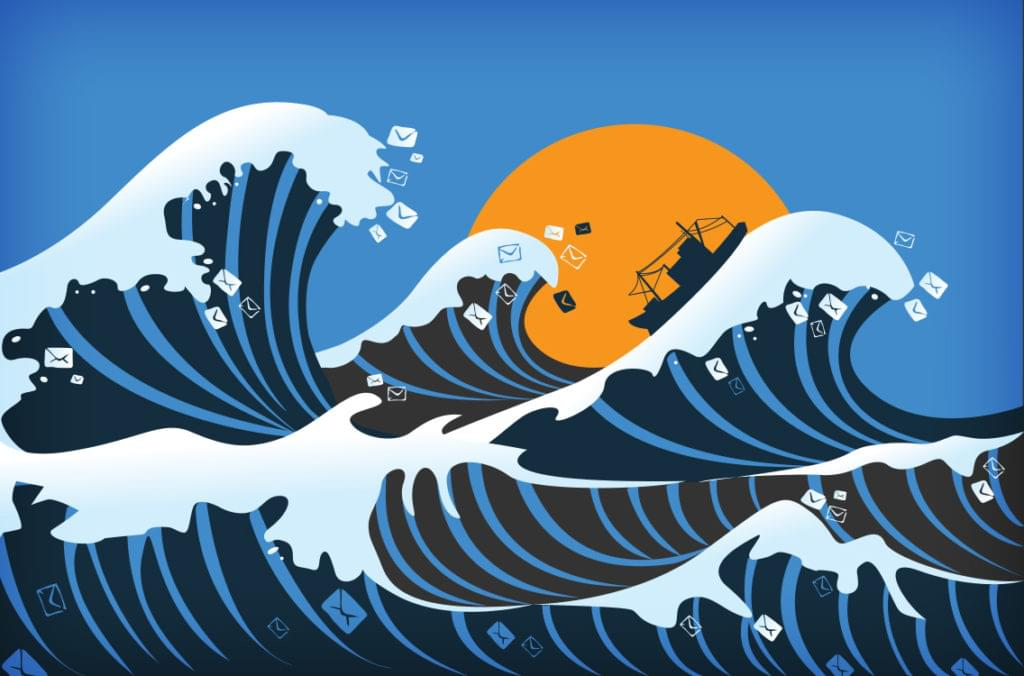 ship tossed by the waves: navigating a sea of emails