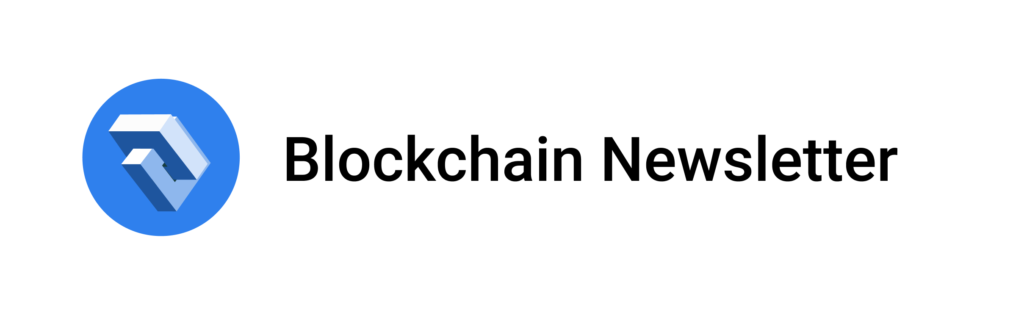 Blockchain Newsletter