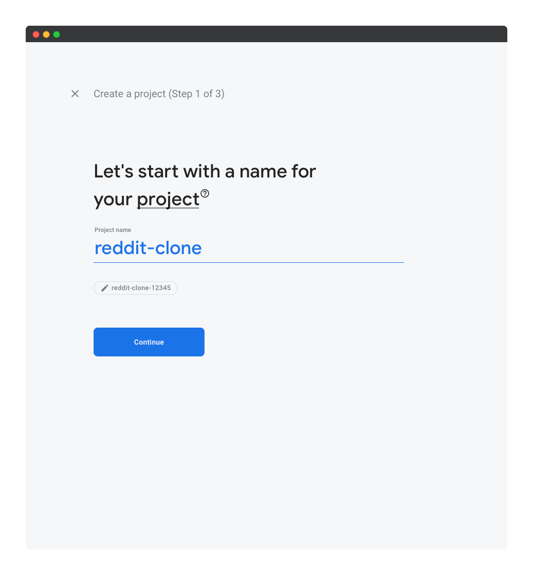 Step 1 of creating a Firebase project