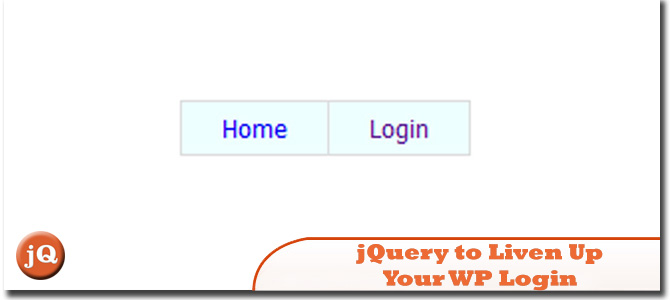 jQuery to Liven Up Your WordPress Login